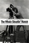 The Whole Shootin' Match (DVD - SONE 1)
