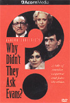 Why Didn't They Ask Evans? (DVD - SONE 1)