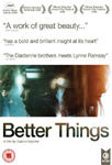 Better Things (UK-import) (DVD)