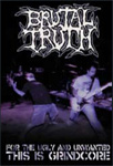 Brutal Truth - For The Ugly And Unwanted: This Is Grindcore (DVD)