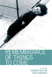 Remembrance Of Things To Come (DVD - SONE 1)