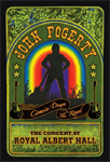 John Fogerty - Comin' Down The Road: The Concert At Royal Albert Hall (DVD)
