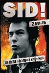 Sid Vicious - Sid! By Those Who Really Knew Him (DVD - SONE 1)