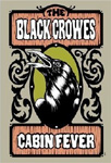 The Black Crowes - Cabin Fever (DVD)