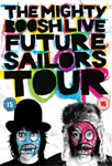 The Mighty Boosh -  Future Sailors Tour (UK-import) (DVD)