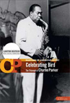 Charlie Parker - Celebrating Bird (DVD)