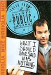 Mike Birbiglia - What I Should Have Said Was Nothing (DVD)