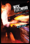 Mick Fleetwood - Blue Again (DVD - SONE 1)