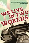 The GPO Film Unit Collection Vol. 2 - We Live In Two Worlds (UK-import) (DVD)