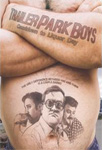 Trailer Park Boys - Countdown To Liquor Day (DVD - SONE 1)