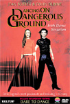 Dancing On Dangerous Ground (DVD - SONE 1)