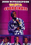 John Witherspoon - You Got To Coordinate (DVD)