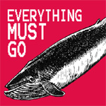 "Everything Must Go (VINYL - 12"")"
