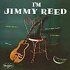I'm Jimmy Reed (VINYL)