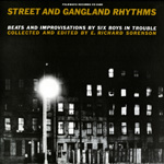 Streets And Gangland Rhythms: Beats And Improvisations By Six Boys In Trouble (VINYL)