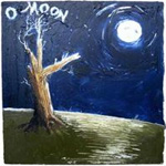 O Moon, Queen Of Night On Earth (VINYL)