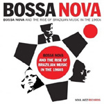 Bossa Nova And The Rise Of Brazilian Music In The 1960s - Part 2 (VINYL - 2LP)