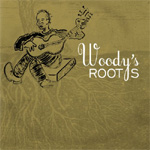 Woody's Roots (My Dusty Road Vol. 2) (VINYL)