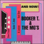 And Now! ... Booker T. And The MG's (VINYL)