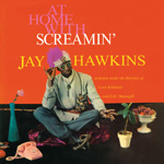 At Home With Screamin' Jay Hawkins (VINYL)