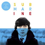 "Submarine - Original Songs From The Film By EP (VINYL - 10"")"