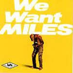 We Want Miles (VINYL - 2LP - 180 gram)
