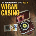 The Northern Soul Story Vol. 4: Wigan Casino (VINYL - 2LP - 180 gram)