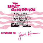 The Beat Generation According To Jack Kerouac (VINYL - 4LP)