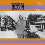 Bird On 52nd Street (VINYL)