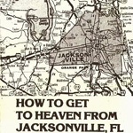 How To Get To Heaven From Jacksonville, Fl. (VINYL)