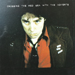 Crossing The Red Sea With The Adverts (VINYL - 2LP - 140g)