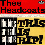 "The Kids Are All Sqaure - This Is Hip! (VINYL - 12"")"