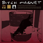 Bitch Magnet (VINYL - 3LP)