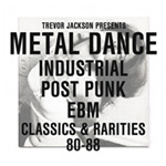 Metal Dance - Industrial Post Punk EBM Classics 80-88 (VINYL - 2LP)