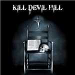 Kill Devil Hill (VINYL - 2LP)