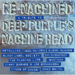 Re-Machined - A Tribute To Deep Purple's Machine Head (VINYL)