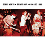 Smart Bar - Chicago 1985 (VINYL - 2LP + MP3)