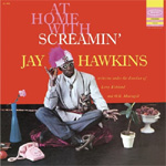 At Home With Screamin' Jay Hawkins - (VINYL - 180 gram)