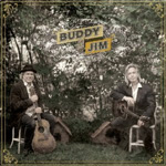 Buddy & Jim (VINYL)