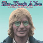 The Music Is You - A Tribute To John Denver (VINYL - 2LP - 180 gram)
