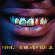 The Svelteness Of Boogietude (VINYL + MP3)