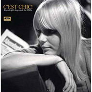 C'Est Chic - French Girl Singers Of The 1960s (VINYL - 180g)