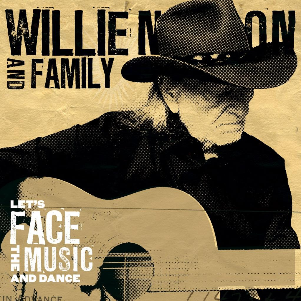 My Way Willie Nelson: Let's Face The Music And Dance