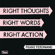 Right Thoughts, Right Words, Right Action (VINYL)