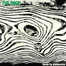 The Drop (VINYL + MP3)
