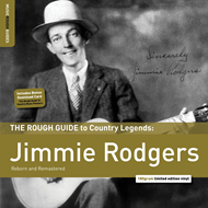The Rough Guide To Jimmie Rodgers (VINYL - 180 gram)