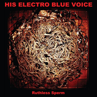 Ruthless Sperm (VINYL)