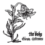 Christs, Redeemers (VINYL - 2LP + MP3)