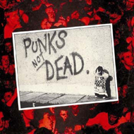 Punks Not Dead - Limited Edition (VINYL - 2LP - 140 gram)
