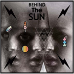Behind The Sun (VINYL - 2LP - 180 gram + CD)